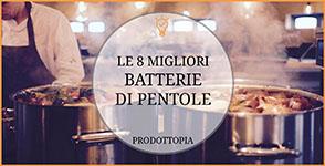migliori-batterie-di-pentole-table