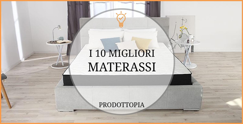 I 10 Migliori Materassi - Classifica, Recensioni (Gennaio 2019)