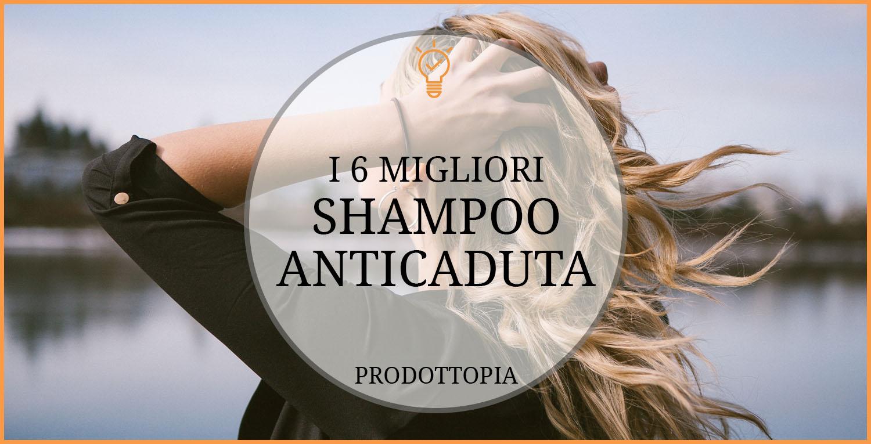 migliori-shampoo-anticaduta