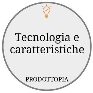 Tecnologia e caratteristiche