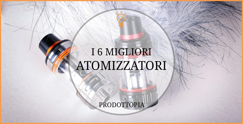 migliori-atomizzatori
