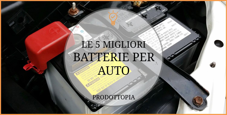 migliori-batterie-per-auto