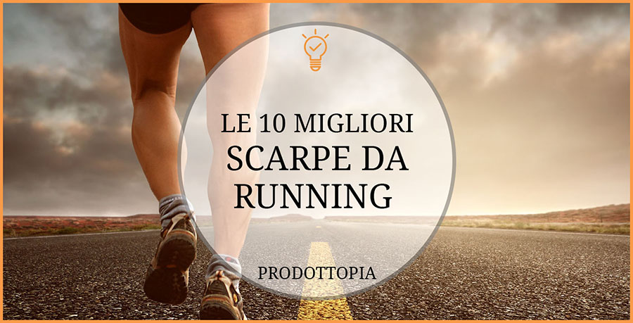 Le 10 Migliori Scarpe da Running (da Corsa) – Classifica (Gennaio 2019) 1708ddd48ce