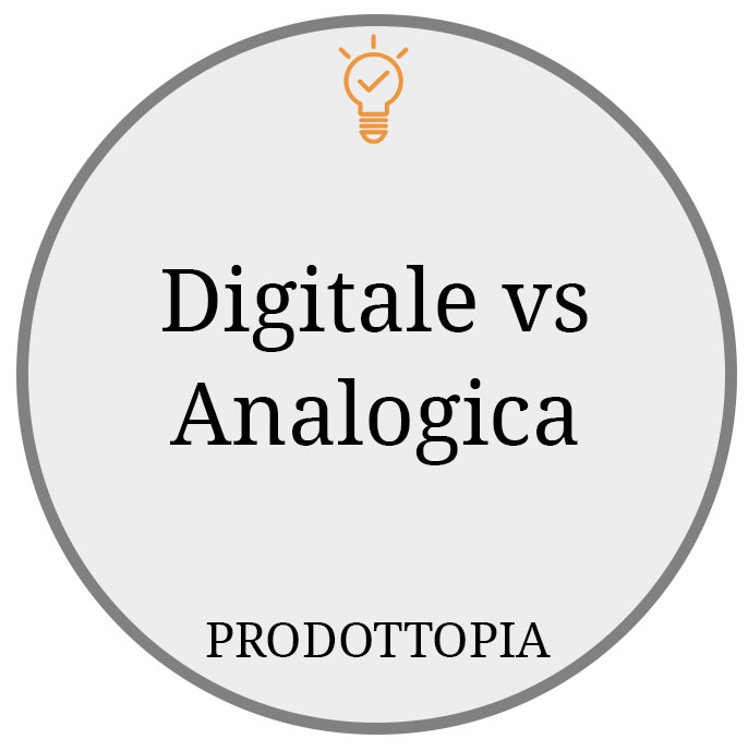 Digitale vs Analogica