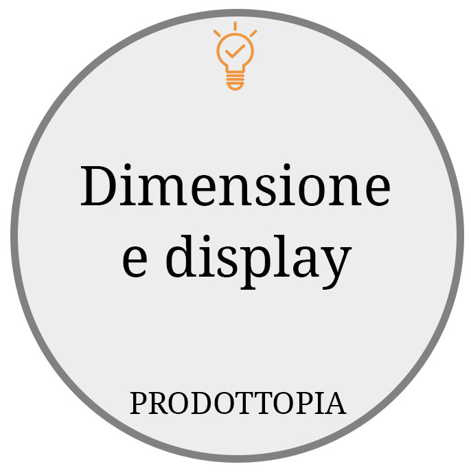 Dimensione e display