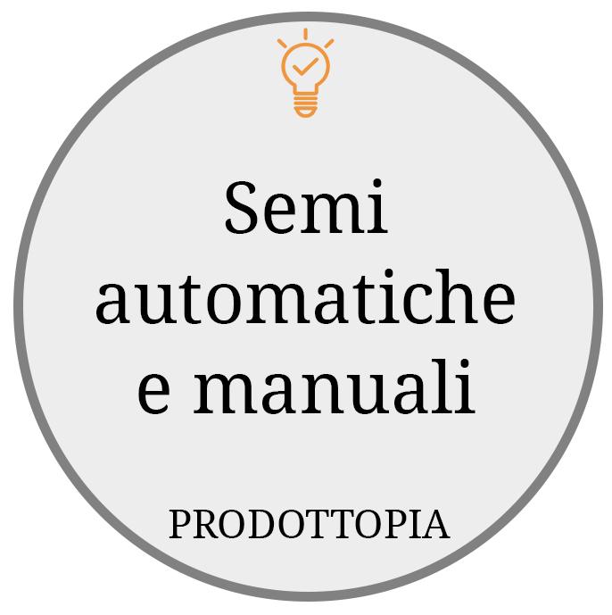 Semi automatiche e manuali